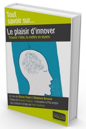 Tout-savoir-sur...Le-plaisir-d'innover-O.Pujol S. Bernard
